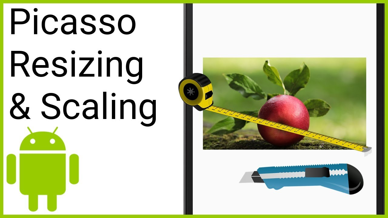 Picasso Resizing & Scaling – Android Studio Tutorial