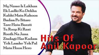 Hits Of Anil Kapoor Songs - My Name Is Lakhan | Melodious Song | JUKEBOX