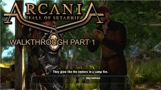 Arcania: Gothic 4 Fall of Setarrif - Walkthrough part 1 - 1080p 60fps - No commentary