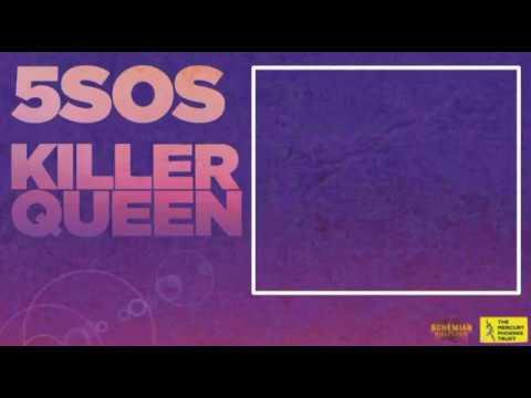 5 Seconds Of Summer Killer Queen Cover