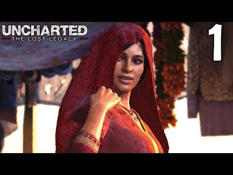 Uncharted The Lost Legacy Walkthrough Part 1 - Chloe Frazer & Nadine Ross (Chapter 1&2 Gameplay)