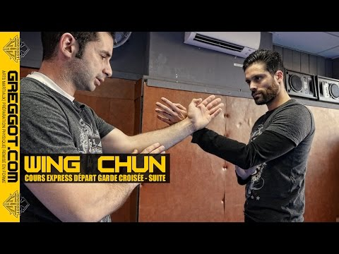 Wing Chun : Cours Express | Gardes croisées au contact SUITE