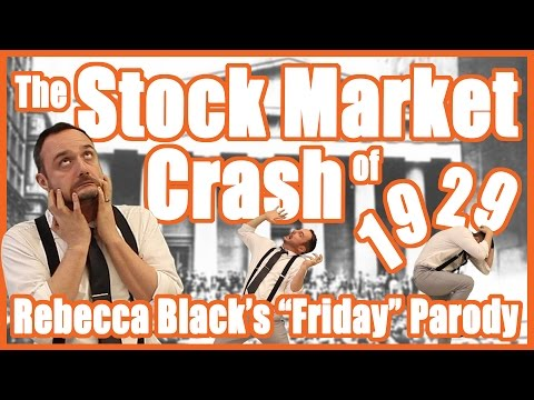 "Stock Market Crash of 1929 (Rebecca Black's ""Friday"" Parody)"