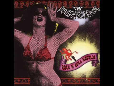 The Resistoleros - Rock 'N' Roll Napalm (Full Album)