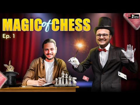 Magic of Chess with Karan Singh Episode 1 | Estimating the strength