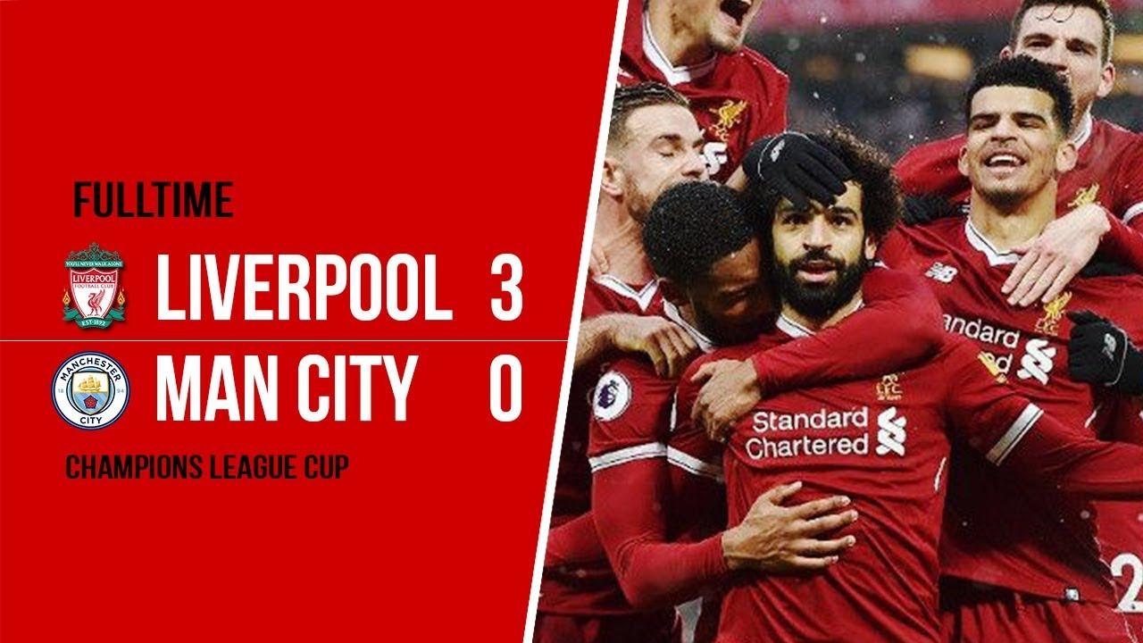 Menang Telak Liverpool Kalahkan Manchester City Dengan Skor Akhir 3 0