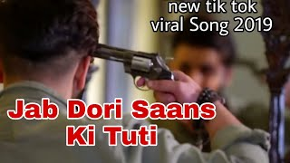 jab dori saans ki tuti full video song status| mujhko dafna kar wo jab wapas jayenge full song