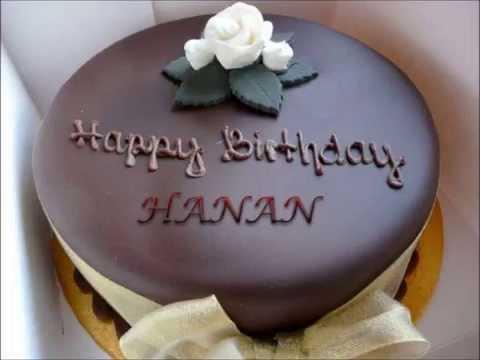 عيد ميلاد سعيد حنان Happy Birthday Hanan Youtube