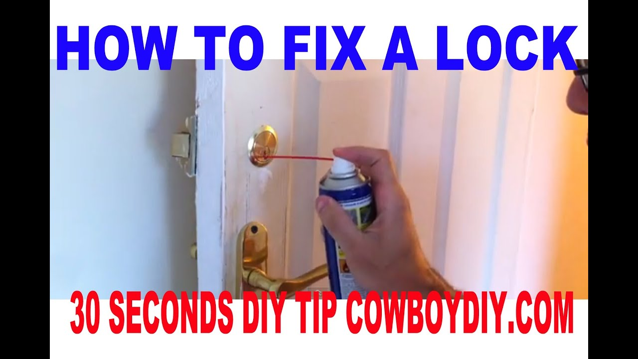 AWESOME DIY PROJECTS - HOW TO FIX A STICKY LOCK COWBOYDIY.COM - YouTube