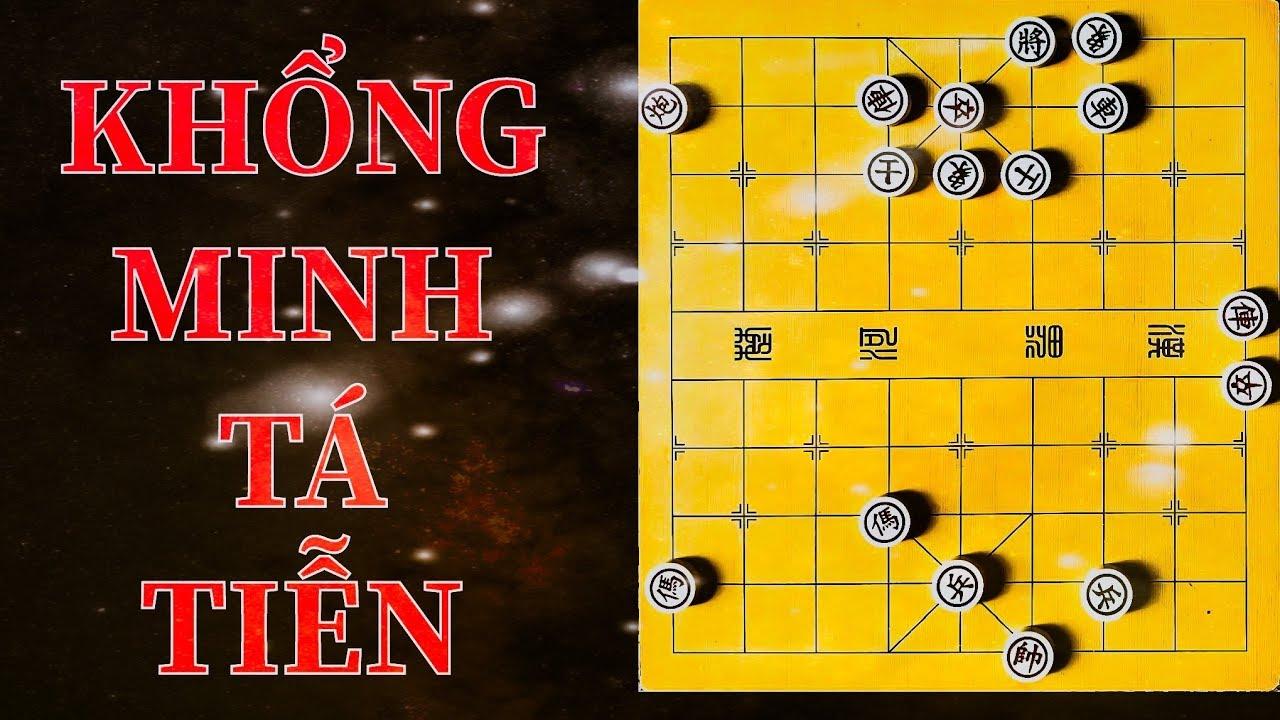 Cờ Thế Giang Hồ Vỉa Hè- Thế 2- Khổng Minh Tá Tiễn
