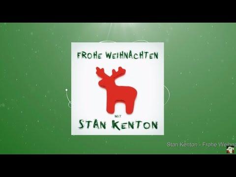 Frohe Weihnachten mit Stan Kenton (Full Album)
