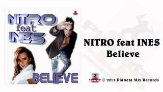 Nitro Feat. Ines - Believe (Radio Edit)