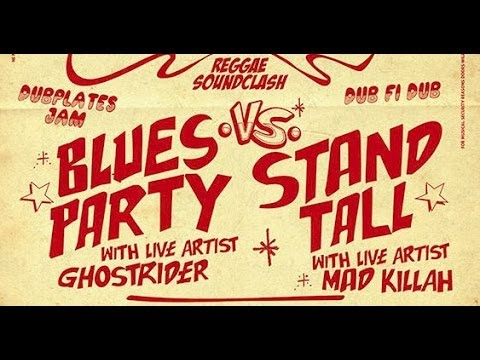 Clash Blues Party VS StandTall - Ancient Day Killing - 26 OCT 2013