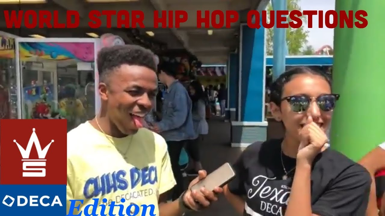 World Star Hip Hop Questions**DECA EDITION** (MUST WATCH!!!) - YouTube