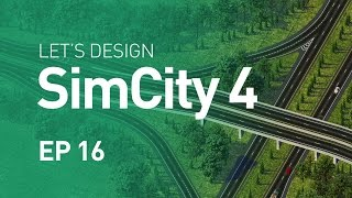 Let's Design SimCity 4 — EP 16 — Three-way Interchange