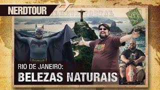 Nerdtour Rio: Belezas naturais