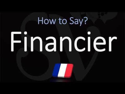 How to Pronounce Financier? (CORRECTLY)