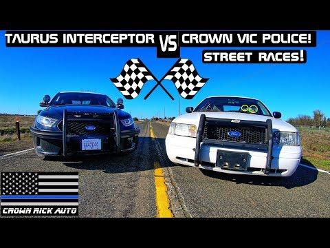 Ford Taurus Interceptor VS Crown Vic Police Street Race! Crown Rick Auto