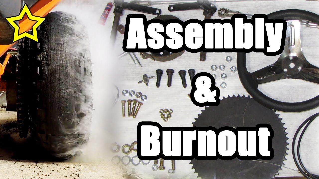 Go Kart Assembly & Burnout