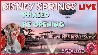 🔴LIVE:Disney Springs Phased Re-Opening    Crowds, Safeguards, & A little Magic.