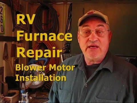 RV Furnace Repair - Blower Motor Installation - YouTube