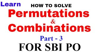 Permutations And Combinations Tricks for SBI & Bank PO [In Hindi] Part -3