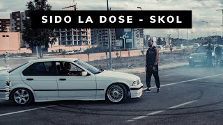 Sido La Dose - SKOL ( Clip Officiel )