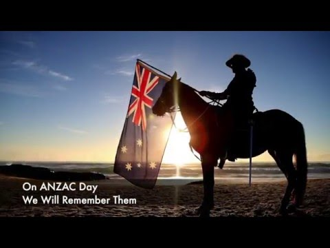 We Will Remember Them - ANZAC Day Tribute