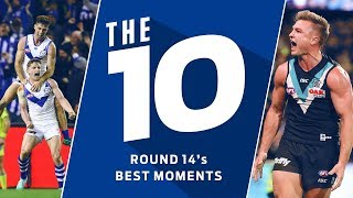 The 10: Best Moments   Round 14, 2018   AFL