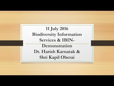 11July 2016_Biodiversity Information Services & IBIN- Demonstration