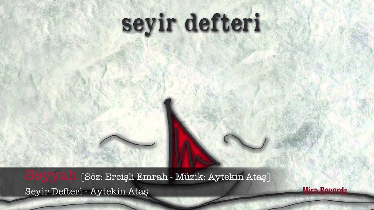 Seyyah - Aytekin Ataş
