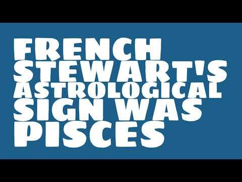 What was French Stewart's birthday?