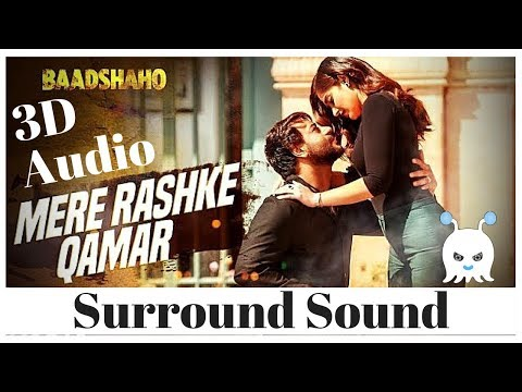 Mere Rashke Qamar | Baadshaho | Surround Sound | Extra 3D Audio | Use Headphones 👾