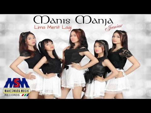 Manis Manja Junior - Lima Menit Lagi [OFFICIAL]