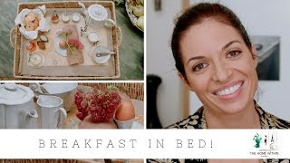 MY SECRETS TO BREAKFAST IN BED
