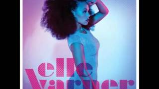 Elle Varner- Stop The Clock