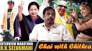 Director R.K.Selvamani - INTERVIEW MARATHON | Chai with Chithra
