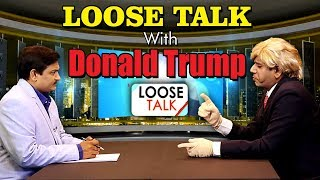 Funniest Interview of Donald Trump   Loose Talk   Opinion Post