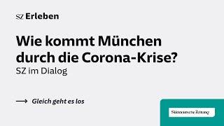 SZ im Dialog mit Dieter Reiter: München in der Corona-Krise
