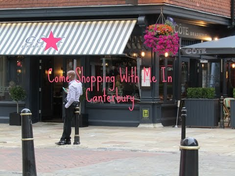 Come shopping with me in Canterbury
