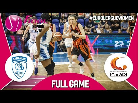 LIVE🔴- Dynamo Kursk (RUS) v UMMC Ekaterinburg (RUS) - Semi-Final - Euroleague Women 2017-18