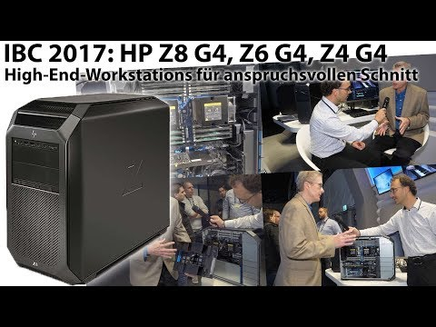 IBC 2017: HP Workstations Z8 G4, Z6 G4, Z4 G4 - Details