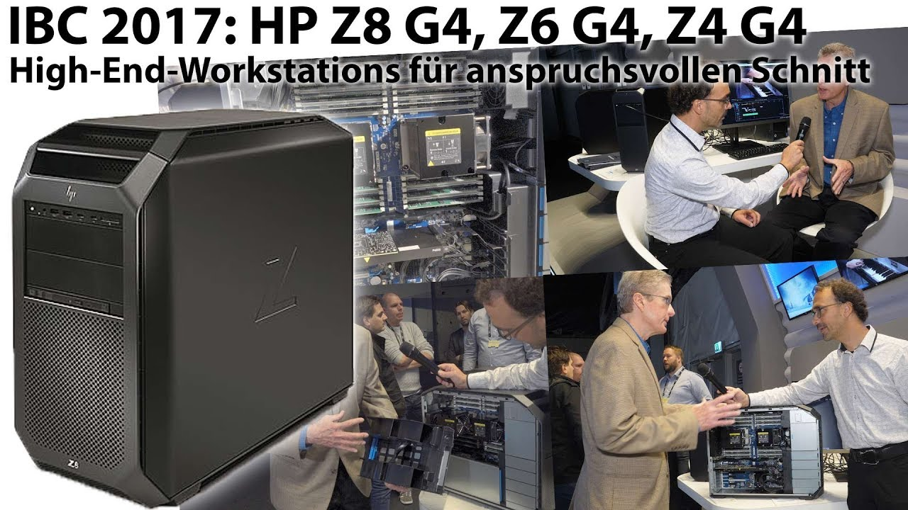 IBC 2017: HP Workstations Z8 G4, Z6 G4, Z4 G4 - Details (english)