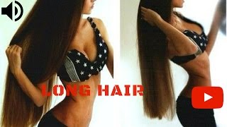 Hot Ladies With LONG HAIR ! Must SEE !!
