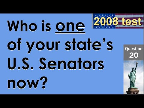 20. Who Is One Of Your State's U.S. Senators Now? (100 Questions For US Citizenship Test)