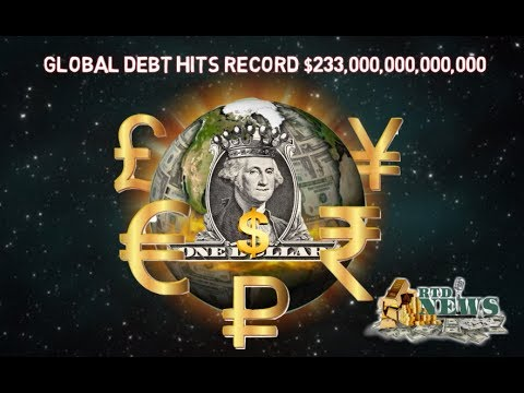 Global Debt Hits Record $233 Trillion & Counting