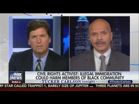 Civil Rights Activist Says Illegal Immigration Harms Black Community - Tucker Carlson 22.02.17