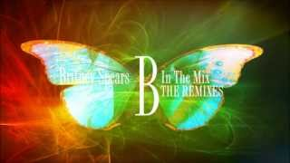 Britney Spears Dance Remix [From B In The Mix 2]