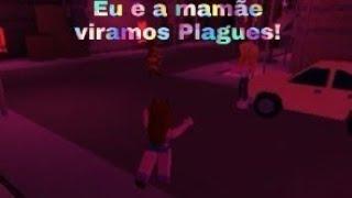 Roblox-EU E A MAM-E VIRAMOS PLAGUES! (Die Roblox-Plage 2)