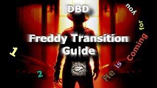 DBD: Freddy Transition Guide